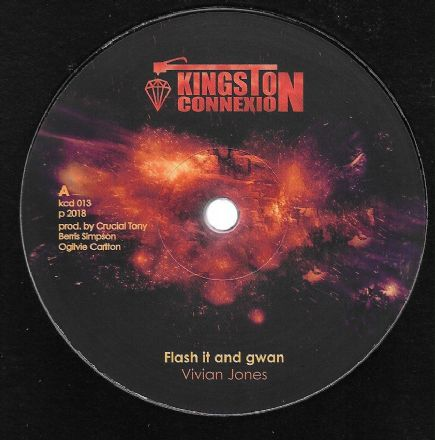 Vivian Jones - Flash It & Gwan / Flash It Dub  (Kingston Connexion) 12